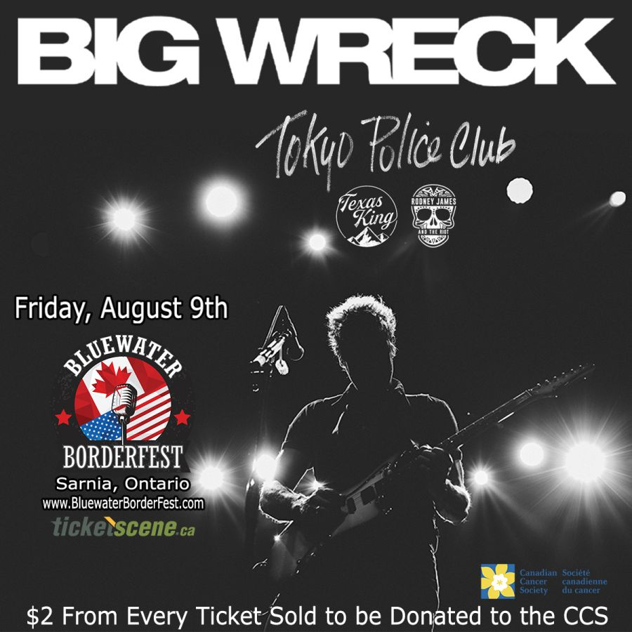 Big Wreck & Tokyo Police Club at Sarnia's Bluewater BorderFest - Friday, August 9th