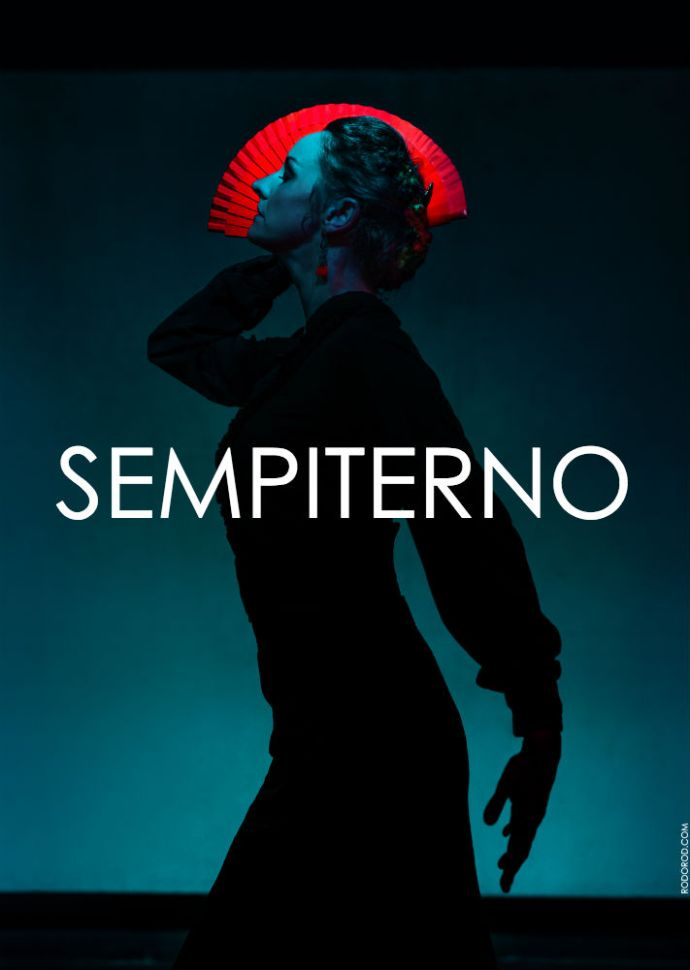 Fin de Fiesta Flamenco presents: SEMPITERNO: