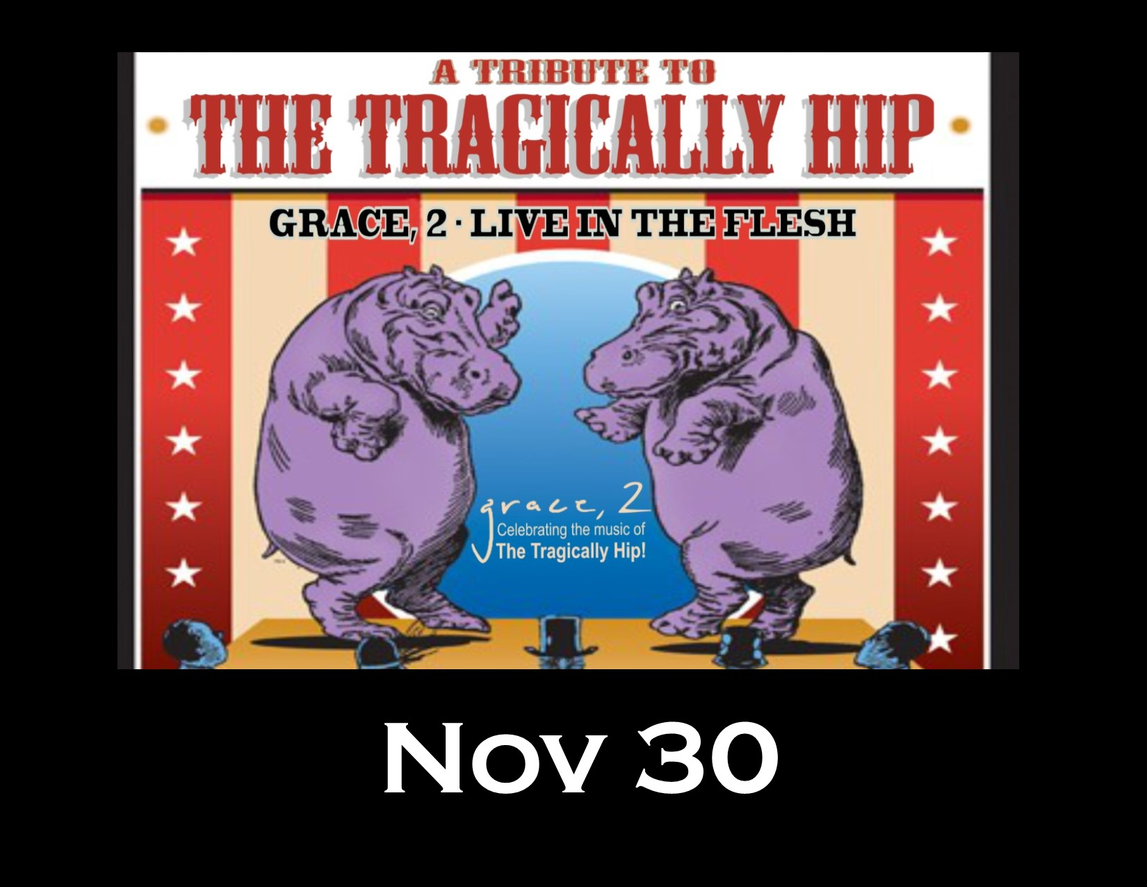 Grace 2 - Celebrating the Music of the Tragically Hip