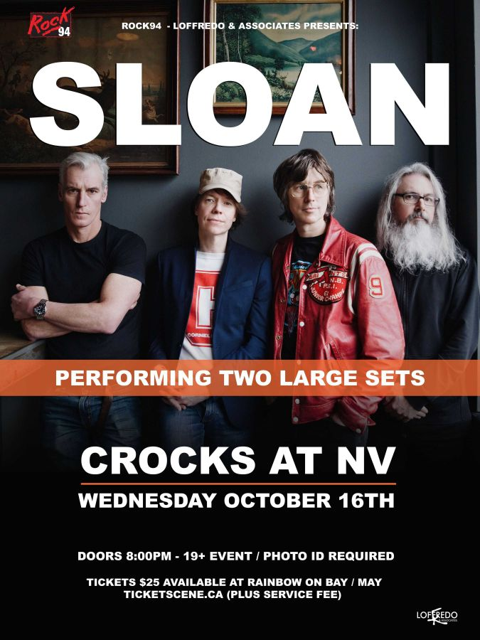 Sloan Live In Thunder Bay - October 16 - Crocks at NV