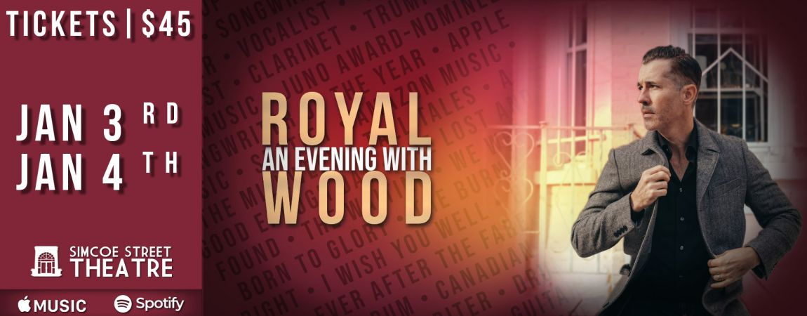 An Evening with Royal Wood - Christmas in Collingwood
