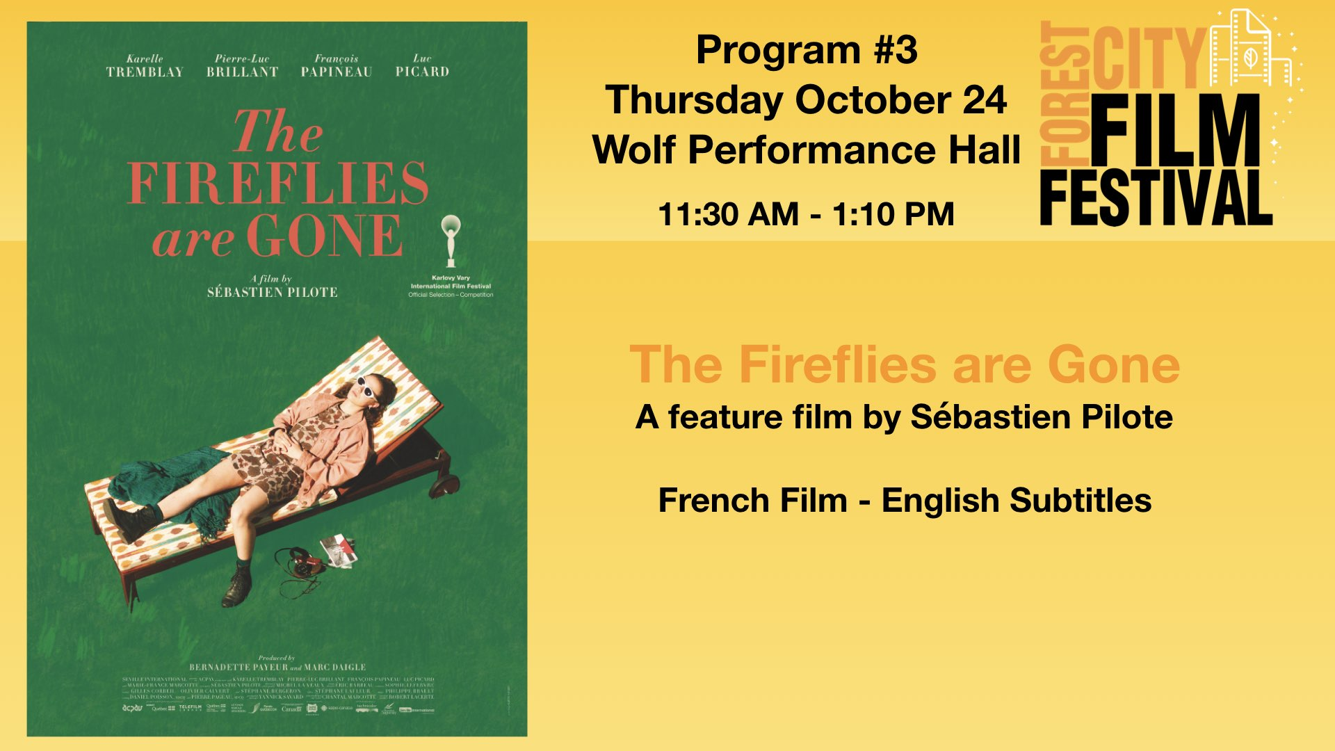 FCFF 2019 - Thursday Afternoon at Wolf Program #3 - The Fireflies are Gone (French Screening)