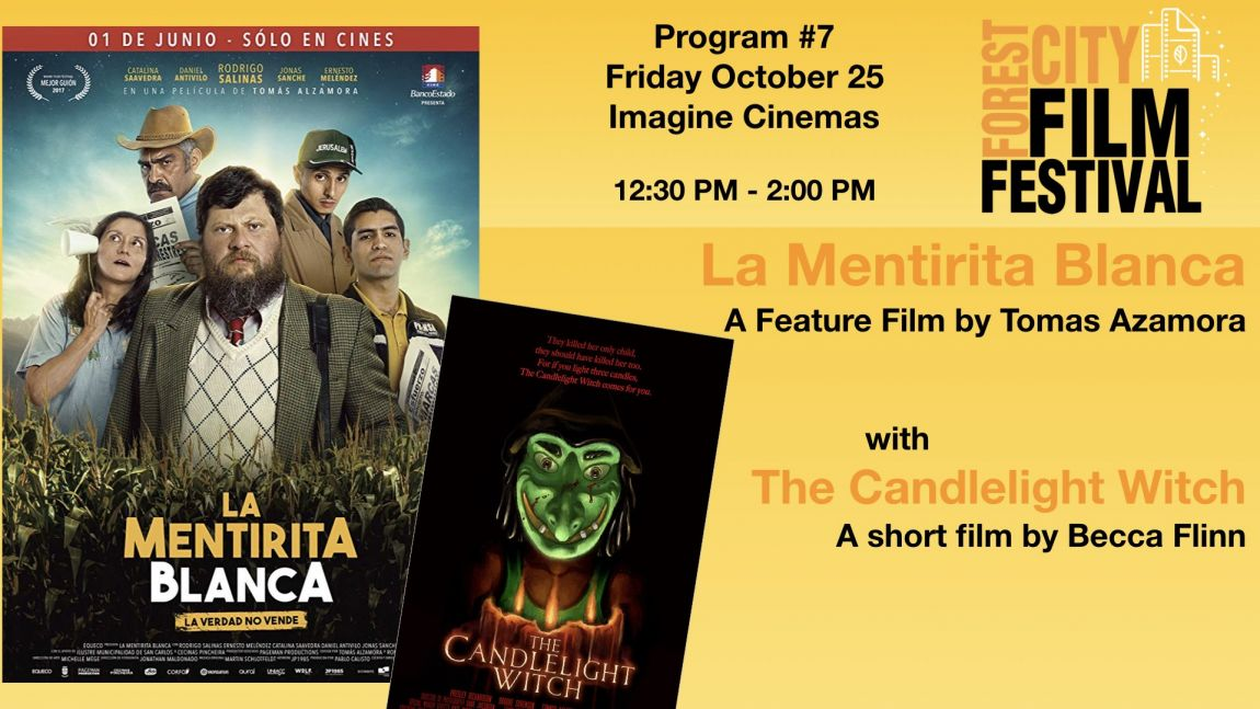 FCFF 2019 - Friday Early Afternoon at Imagine Program #7- La Mentirita Blanca with Candlelight Witch