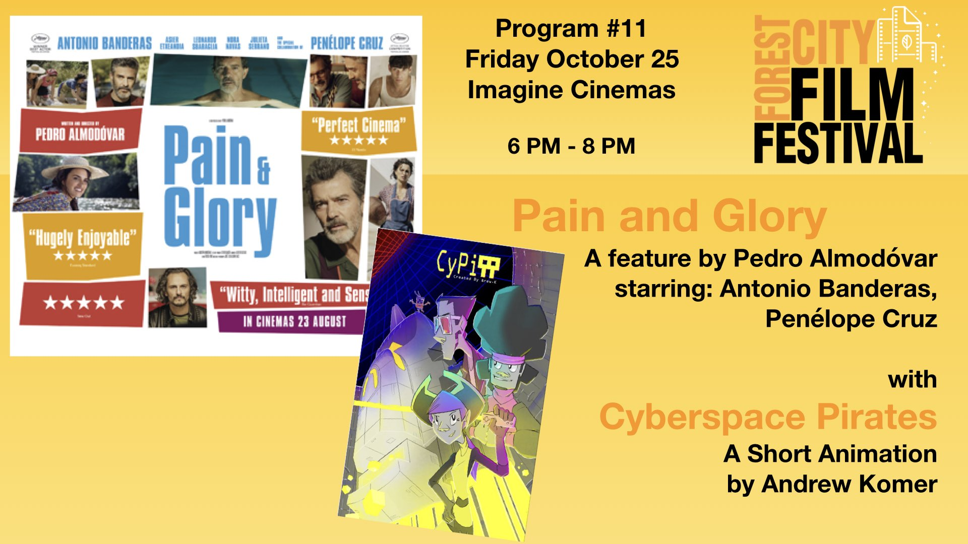 FCFF 2019 - Friday Early Evening at Imagine Program #11 - Pain & Glory (feature)
