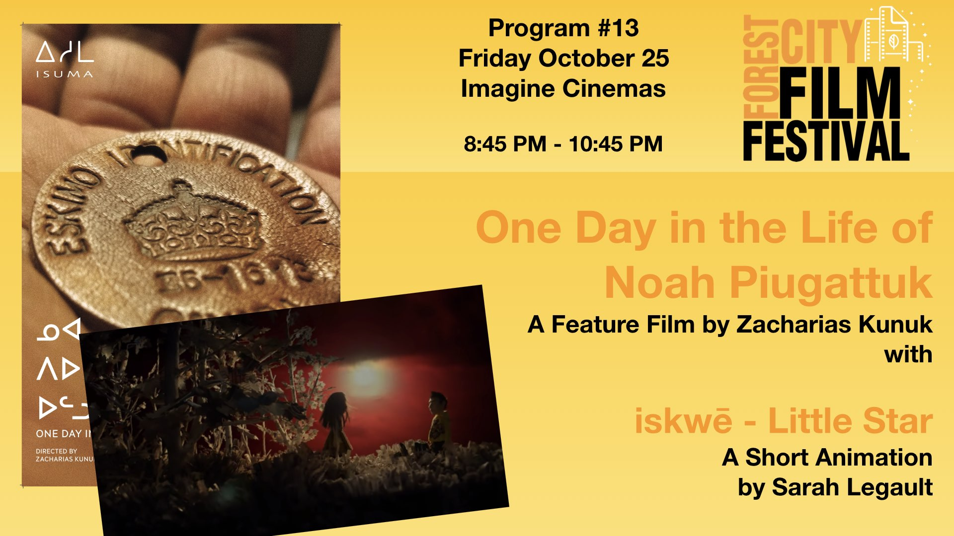 FCFF 2019 - Friday Night at Imagine Program #13 - One Day in the Life of Noah Piugattuk & iskwē- Little Star