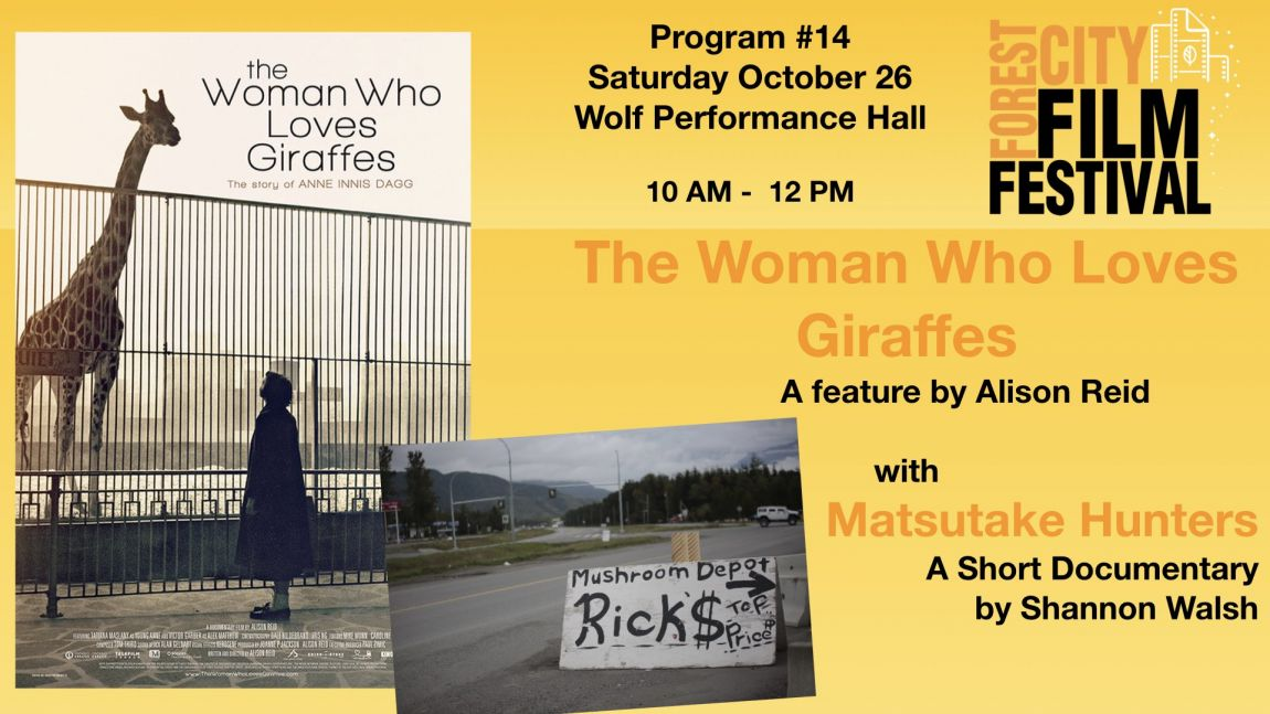 FCFF 2019 - Saturday Morning at Wolf Program #14 - Family Program - The Woman who Loves Giraffes & Matsutake Hunters