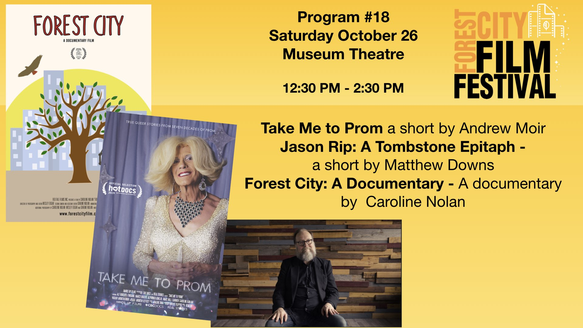 FCFF 2019 - Saturday Early Afternoon at  Museum Theatre #18 - Forest City - A Documentary &  Jason Rip: A tombstone Epitaph & Take me to Prom