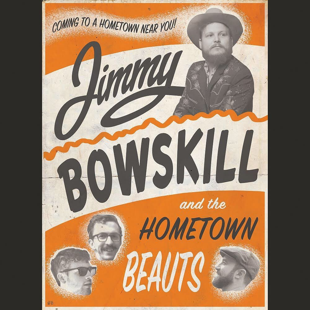 Jimmy Bowskill & The Hometown Beauts