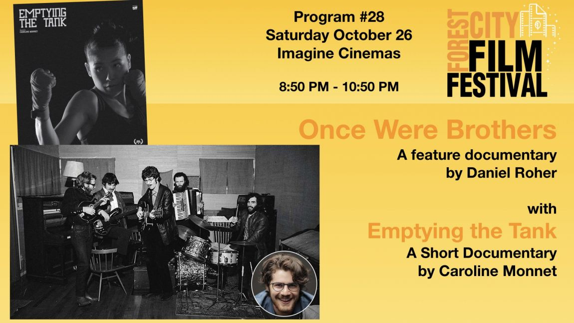 FCFF 2019 - Saturday Night at Imagine Program #28  - Once Were Brothers & Emptying the Tank