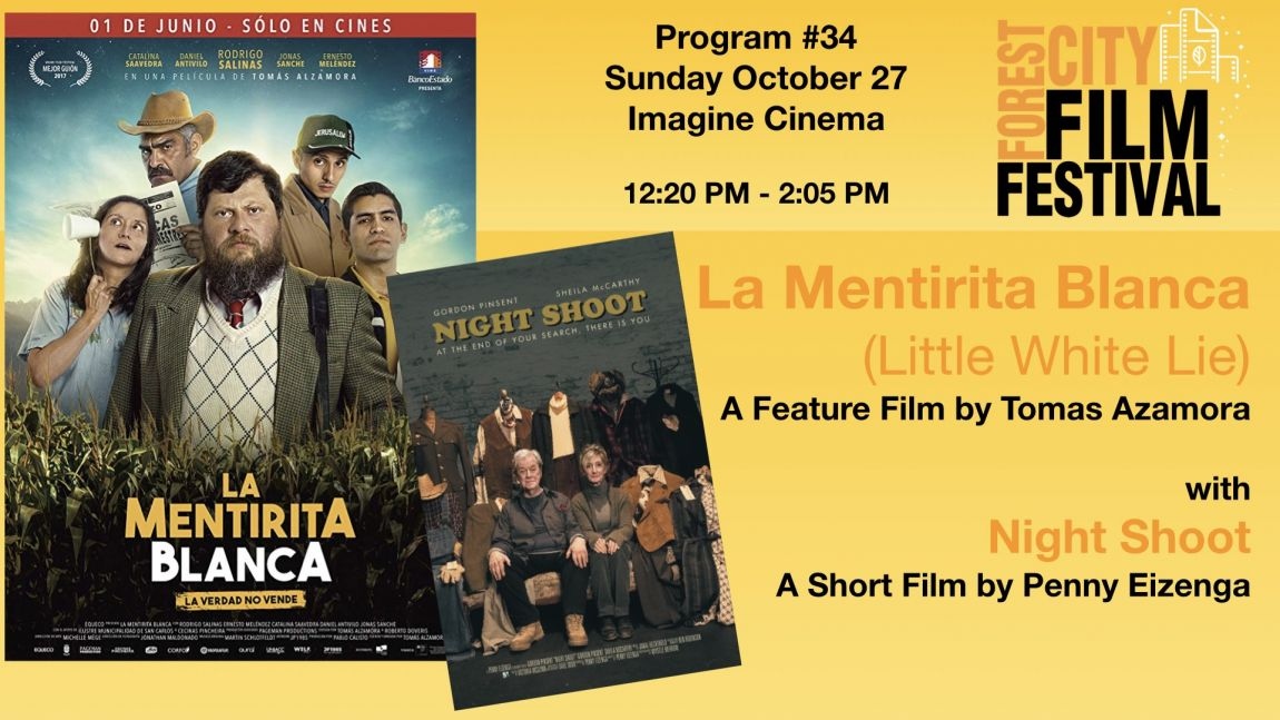 FCFF 2019 - Sunday Early Afternoon at Imagine Program #34 - La Mentirita Blanca (Little White Lie) and Night Shoot