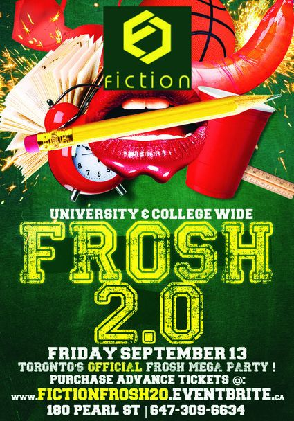 FROSH 2.0 @ FICTION NIGHTCLUB | FRIDAY SEPT 13TH