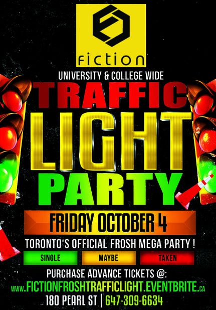 FROSH TRAFFIC LIGHT PARTY @ FICTION NIGHTCLUB | FRIDAY OCT 4TH