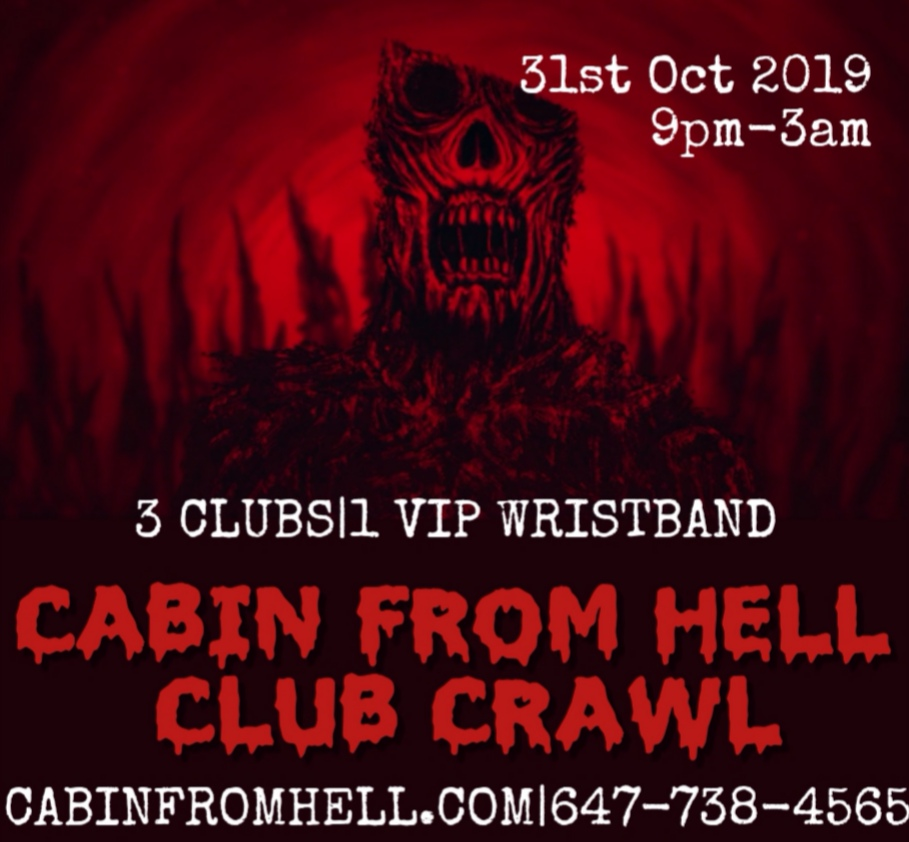 Cabin From Hell Club/Pub Crawl Toronto Halloween Costume Party Event 2019
