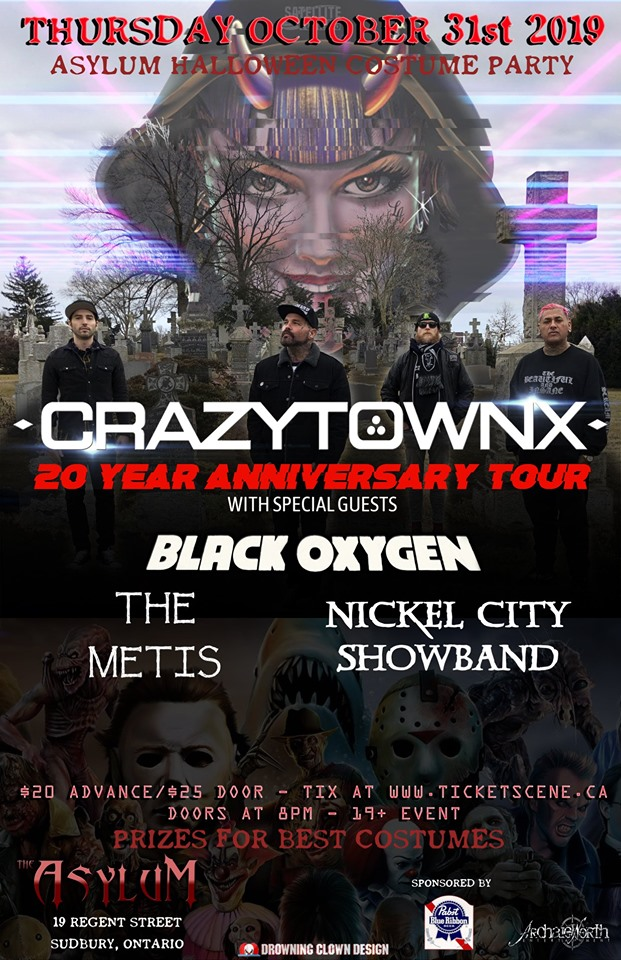 Crazy Town, Black Oxygen, The Metis, Nickel City Showband - Asylum Halloween Party