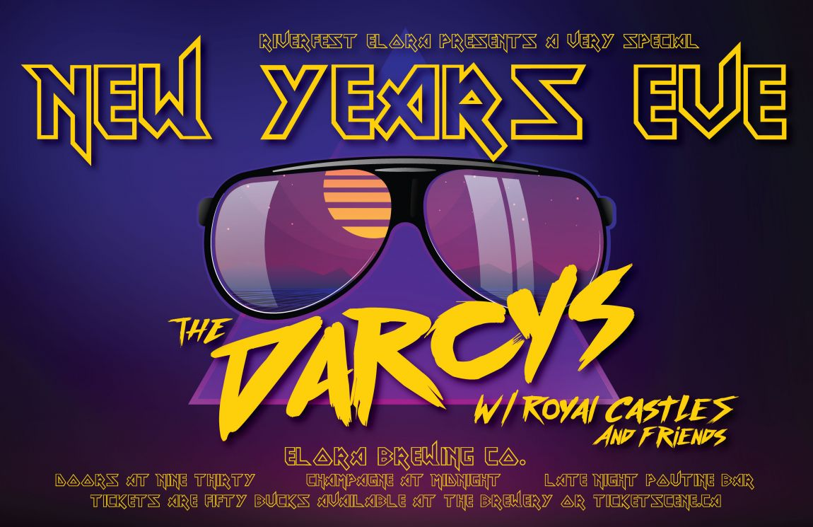Rivefest Elora's New Years Eve w/ The Darcys @ Elora Brewing Co.