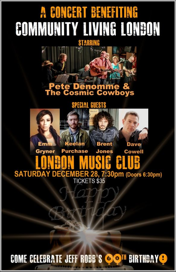 A Concert Benefiting Community Living London... with music by Pete Denomme & The Cosmic Cowboys & Special Guests