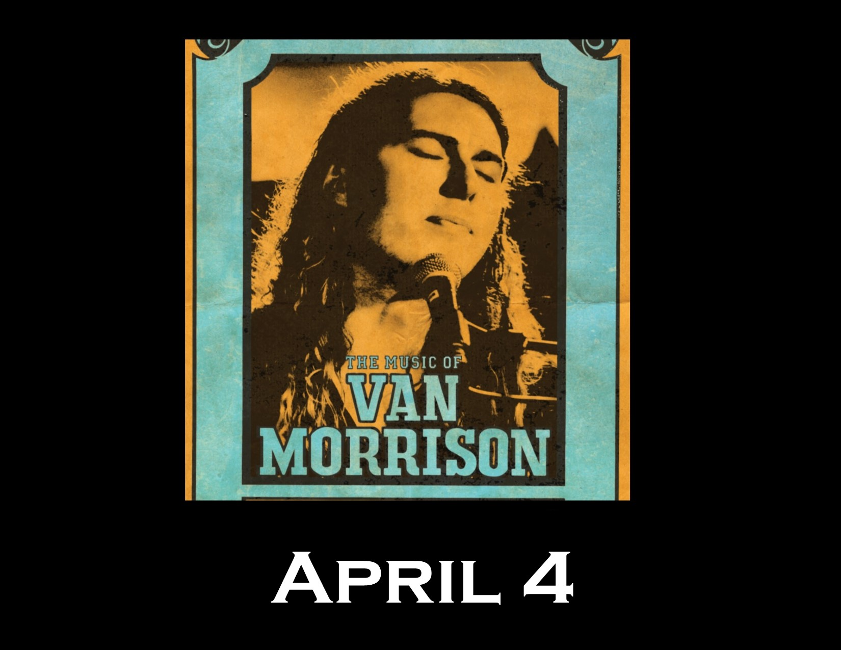 The Music of Van Morrison - Presented by Matt Weidinger