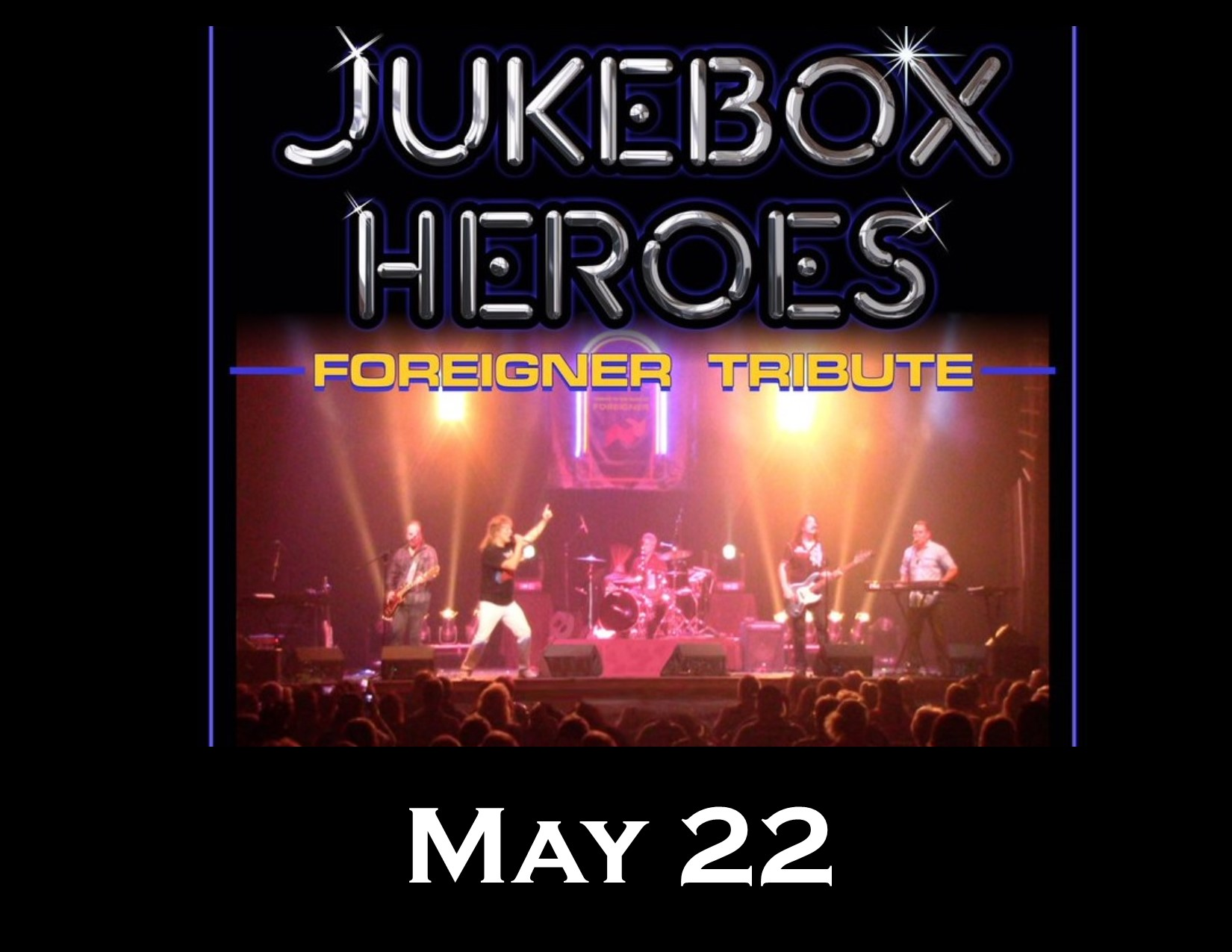 Jukebox Heroes: International Tribute To Foreigner