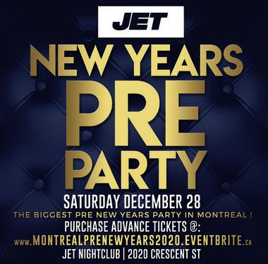 MONTREAL PRE NEW YEARS PARTY @ JET NIGHTCLUB | OFFICIAL MEGA PARTY!