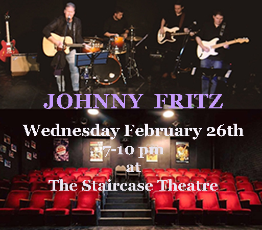 JOHNNY FRITZ - LIVE at The Staircase Theatre