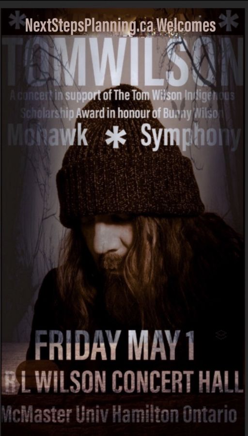 Tom Wilson's Mohawk Symphony  - A concert in support of The Tom Wilson Indigenous Scholarship Award in honour of Bunny Wilson- McMaster