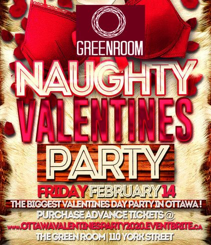 OTTAWA VALENTINES PARTY 2020 @ THE GREEN ROOM | OFFICIAL MEGA PARTY!