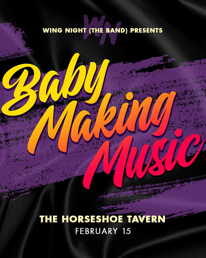 Wing Night (the band) - Baby Making Music
