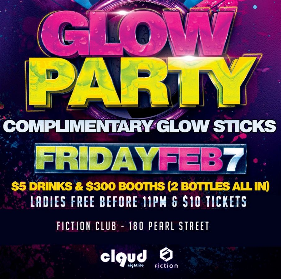 Glow Party @ Fiction // Fri Feb 7 | Ladies FREE, Complimentary Glow Sticks, $5 Drinks & $300 Booths