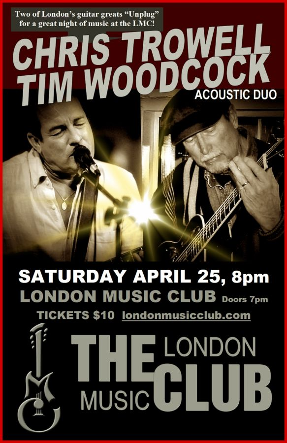 Chris Trowell-Tim Woodcock Acoustic Duo @ LMC!!!