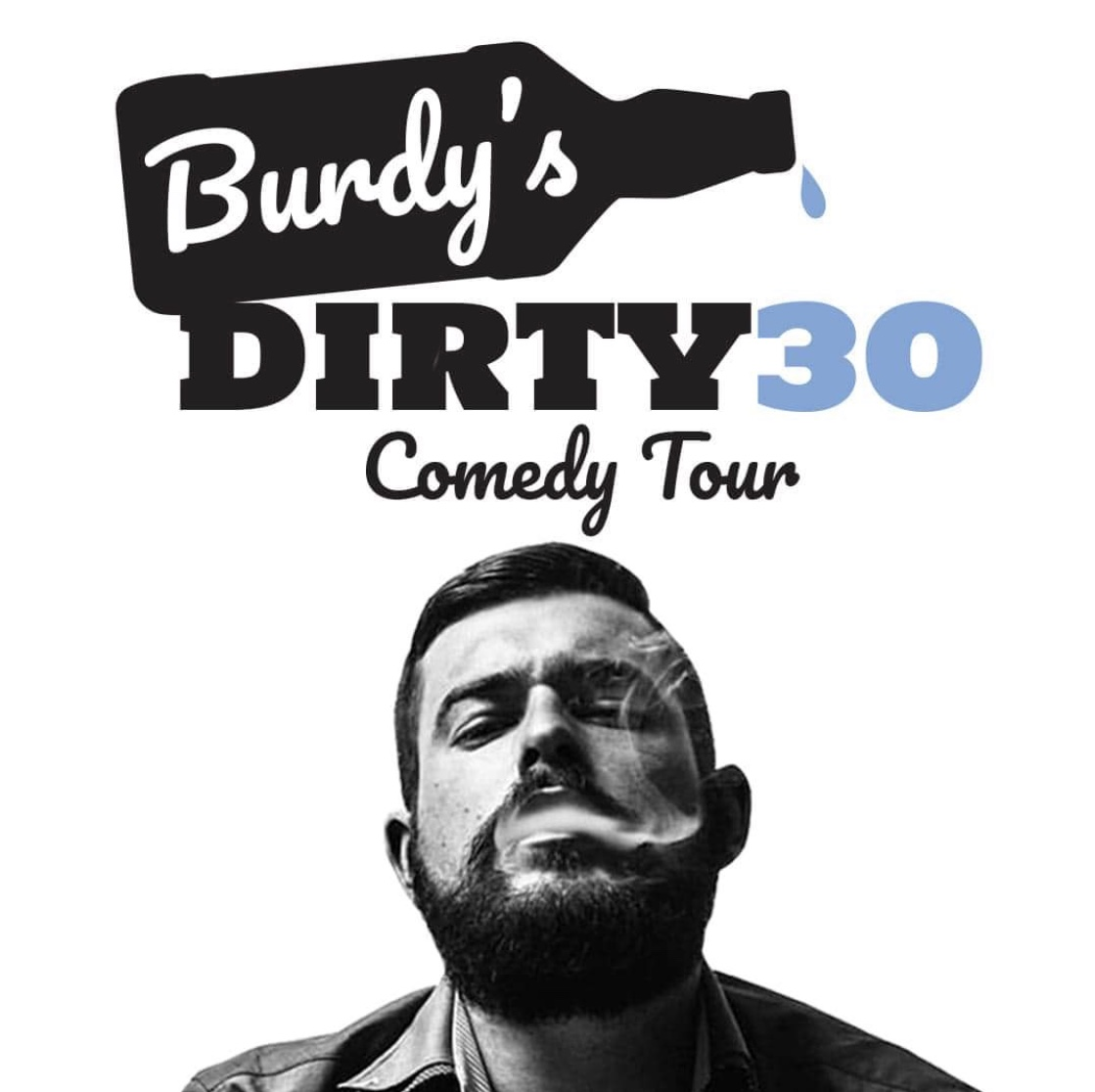 "Hubcap Comedy Festival & Parkindale Productions  Present  Nick Burden "" The DIRTY 30 Tour"