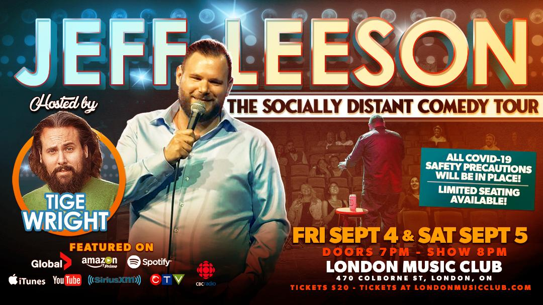 THOSE 2 CANADIANS ALL AMERICAN COMEDY TOUR OF CANADA Jeff Leeson (Headliner) & Tige Wright (Featured Act)