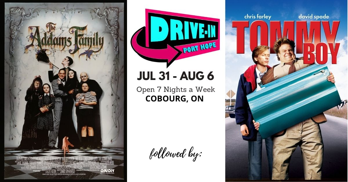 Port Hope Drive-In Presents Addams Family followed by Tommy Boy