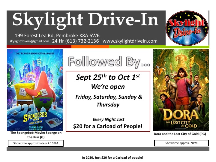 Skylight Drive-In; The Spongebob Movie: Sponge on the Run Followed By Dora and the Lost City of Gold