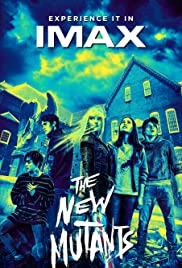 2PM Matinee The New Mutants @ O'Brien Theatre in Arnprior