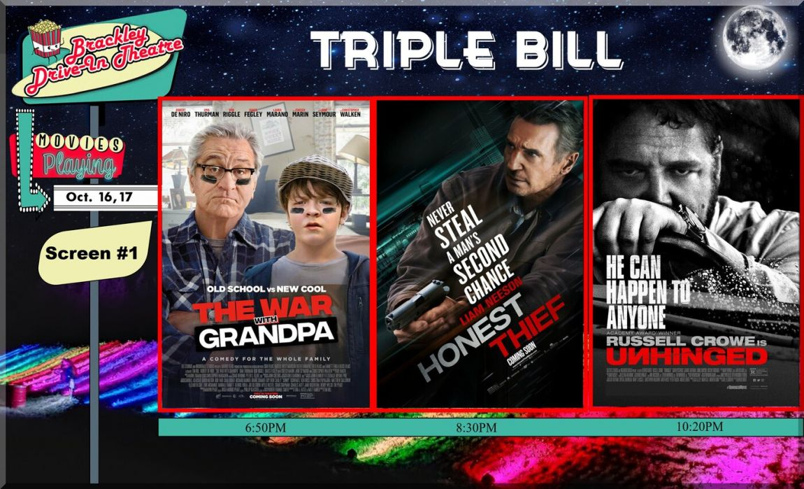 Brackley Drive-In Triple Bill - War With Grandpa -  Honest Thief  -  Unhinged