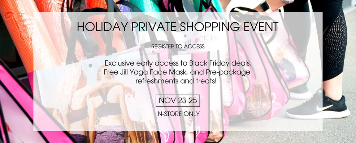 Holiday Private Shopping Event- Jill Yoga Shops at Don Mills