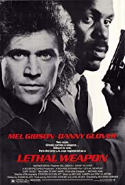 Lethal Weapon (1987)  [Vintage Movie Price $7 all seats] @ O'Brien Theatre in Arnprior