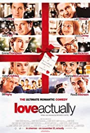 Love Actually (2003)  [Vintage Movie Price $7 all seats] @ O'Brien Theatre in Arnprior