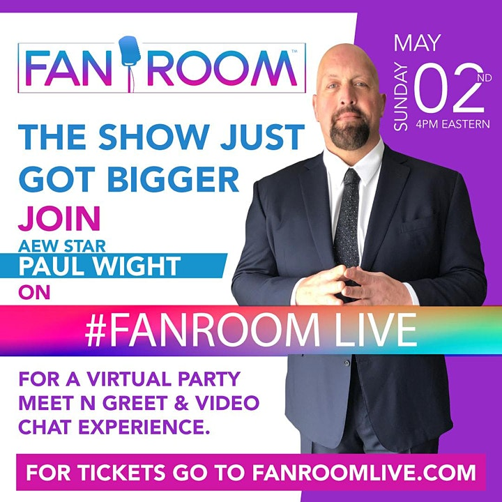 AEW Star Paul Wight hosts FanRoom Live Sunday May 2nd!